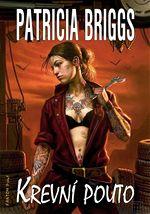 Krevn� pouto Patricia Briggs