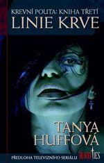 Linie krve Krevní pouta Tanya Huffová