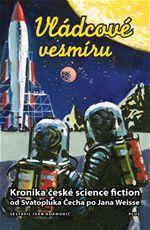 Vládcové vesmíru Kronika české science fiction Adamovič