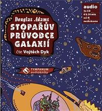 Stopařův průvodce po galaxii audiokniha Adams Dyk