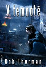 V temnot� Rob Thurman
